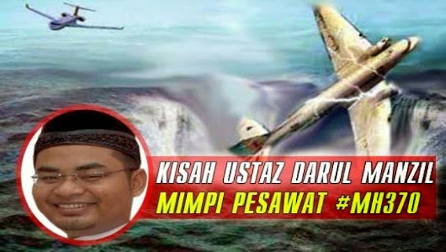 MH370, You Don't Ever Try To Change The Route - Cerita Mimpi Seorang Ustaz