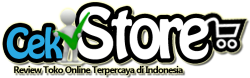 CekStore.com Review Toko Online Terpercaya di Indonesia