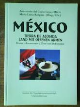 Mexico, tierra de acogida / Land mit offenen Armen