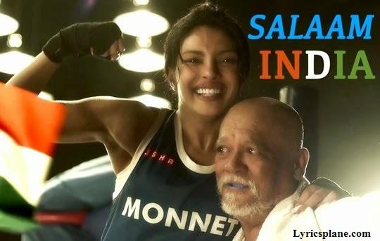 Salaam India Lyrics - Mary Kom