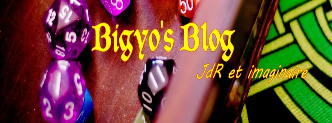 Bigyo's blog : du jeu de rôle et de l'imaginaire