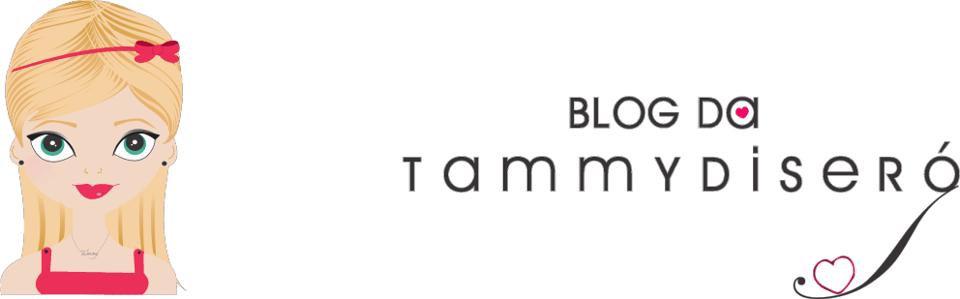 Blog da Tammy Diseró - blog de moda, maquiagem, beleza, eventos e muito mais