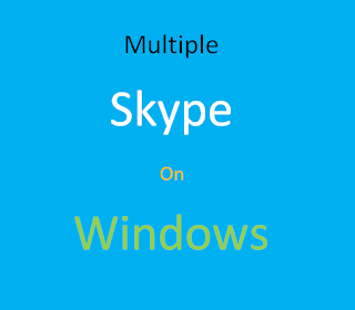 run multiple Skype in account in windows 7, windows 8