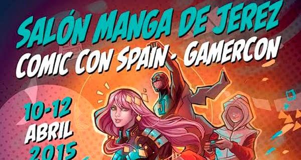 Salon Manga de Jerez, la Comic Con Spain y la GamerCon