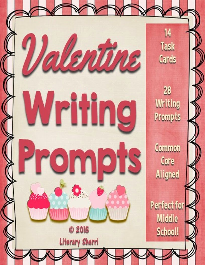 http://www.teacherspayteachers.com/Product/Valentine-Writing-Prompts-Task-Cards-Grades-7-8-9-1643318