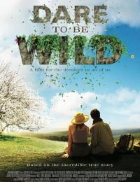 Dare to Be Wild | Bmovies