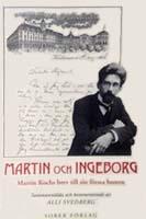 Martin Koch, Martin och Ingebrog, Briefe, Redaktion: Alli Svedberg, Sober Förlag, Martin Koch Sällskapet, 1996