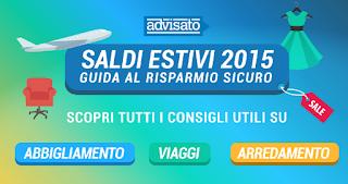 Saldi estivi: Advisato.it lancia la fotogallery interattiva Saldi Estivi 2015: Guida al Risparmio Sicuro