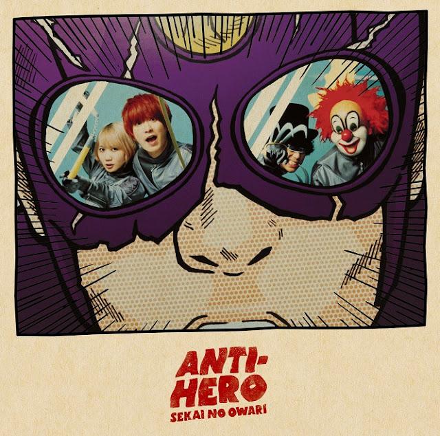 SEKAI NO OWARI ANTI-HERO 歌詞 lyrics cover