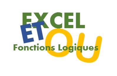 Excel fonctions logiques et ou le blog excel dev for Fonctions logiques de base