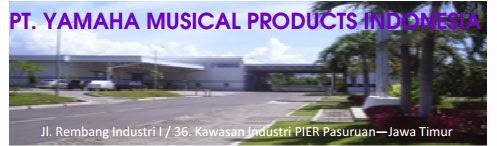 LOWONGAN KERJA PT. YAMAHA MUSICAL PRODUCTS INDONESIA PASURUAN OKTOBER 2014