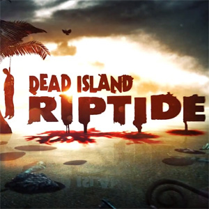 Dead Island Riptide - Primer tráiler promocional