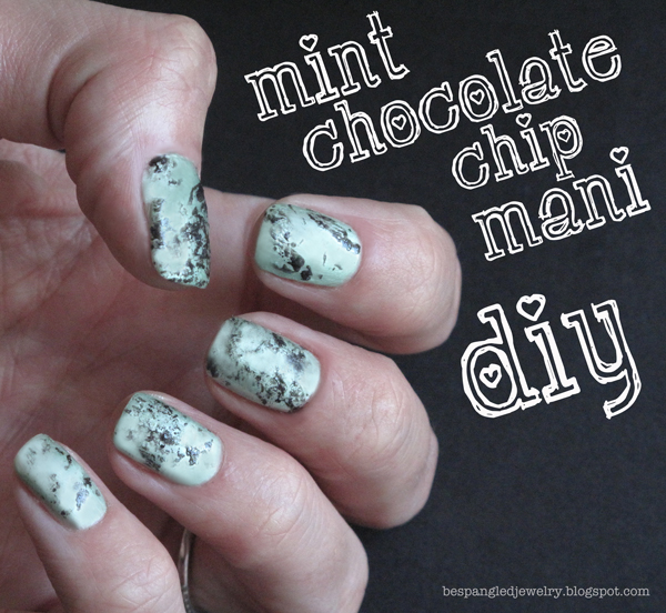 How To Make Nail Polish Not Chip: Bespangled Jewelry: Mint Chocolate Chip Manicure: DIY Nail Art
