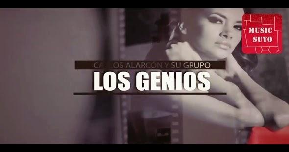 Videoclip de Carlos Alarcón y su grupo los Genios – Sin Mi HD