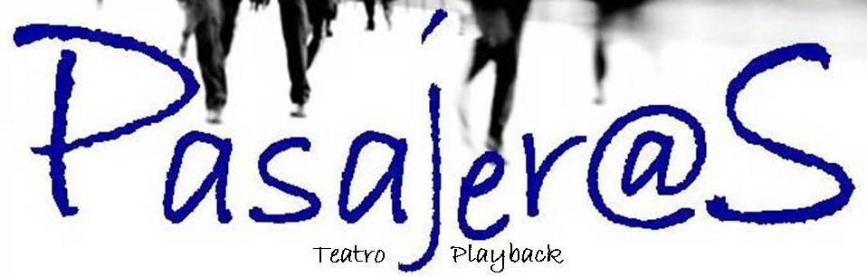 """Compañía de Playback """"Pasajer@s"""""""