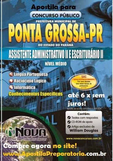Apostila Concurso Prefeitura de Ponta Grossa 2014 para Assistente Administrativo II Conteúdo PDF e impressa
