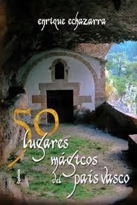 50 lugares mágicos del País Vasco