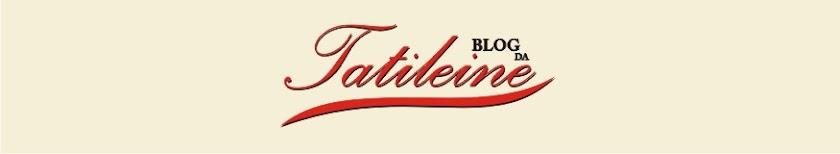 Blog da Tatileine