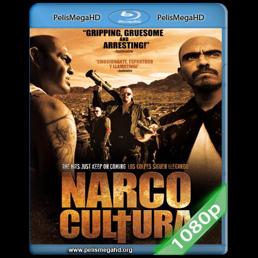 NARCO CULTURA (2013) FULL 1080P HD MKV ESPAÑOL LATINO