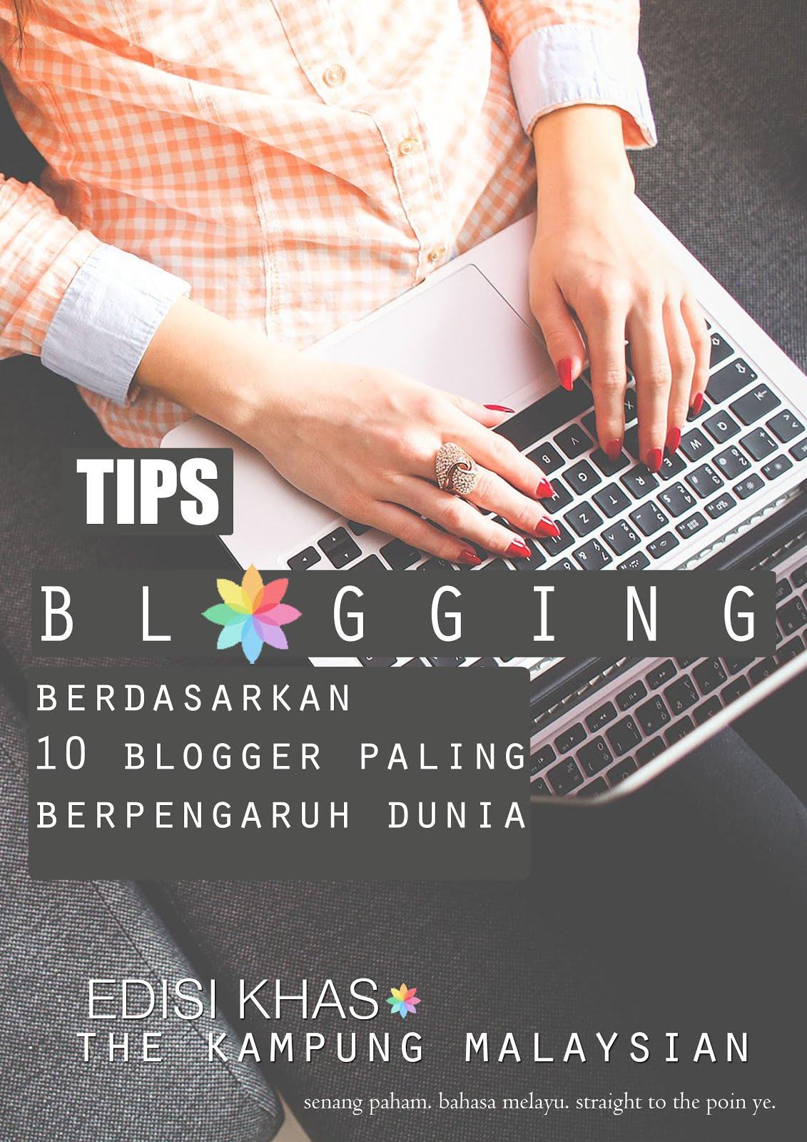 Dapatkan Ebook Percuma Tips Berblogging. Subscribe Kampung Malaysian harini.