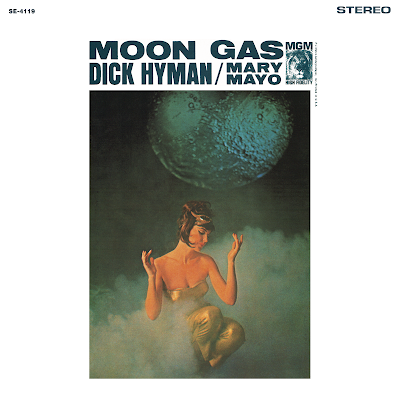 "[repost] DICK HYMAN / MARY MAYO ""MOON GAS"" (STEREO VERSION, 1963)"