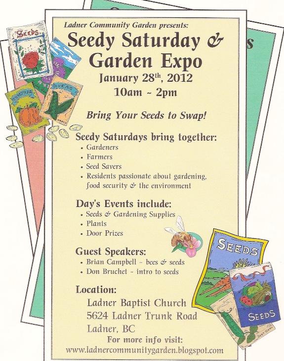 Ladner Community Garden Ladner Seedy Saturday Presents