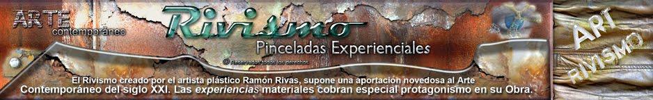 Rivismo. Pinceladas Experienciales de Ramón Rivas