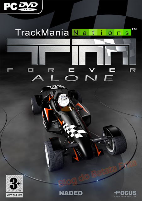 forever alone trackmania nations forever