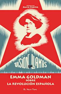 Visión en llamas : Emma Goldman y la revolución española / David Porter