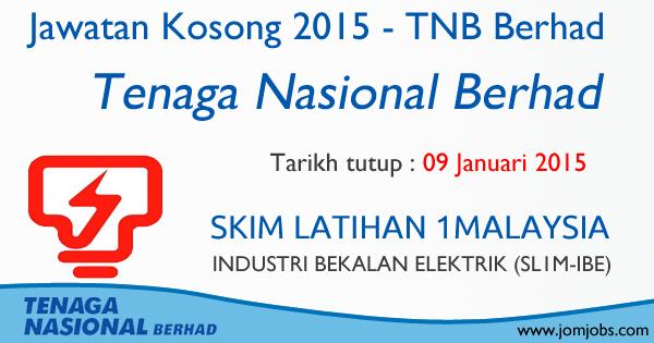 Jawatan Kosong TNB Berhad 2015 - SKIM Latihan 1Malaysia (Industri Bekalan Elektrik)