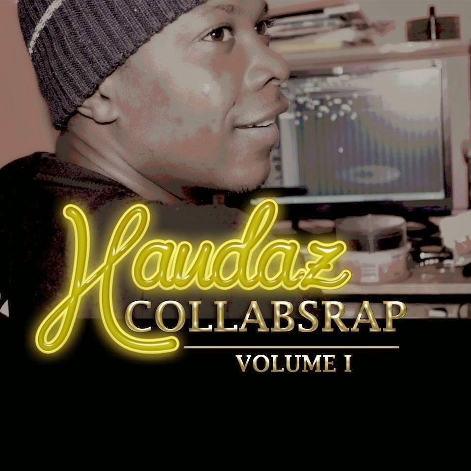 Haudaz - Collabs Rap Vol . | Clique na foto do Haudaz para fazer Donwload
