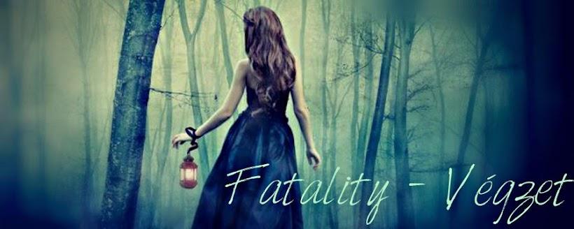 Fatality - Végzet