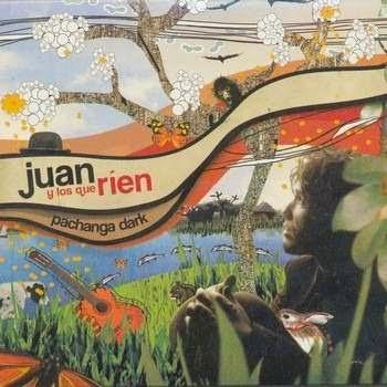 JUAN Y LOS QUE RIEN - Pachanga Dark