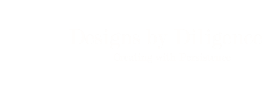 Designs by Diligence