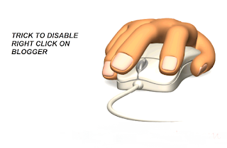 How to Disable Right Click on Blogger Blog