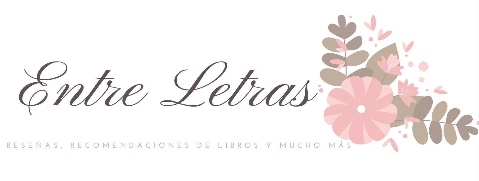 ¡Bienvenidos a Entre Letras!