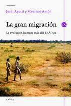 La gran migración: la evolución humana más allá de Africa