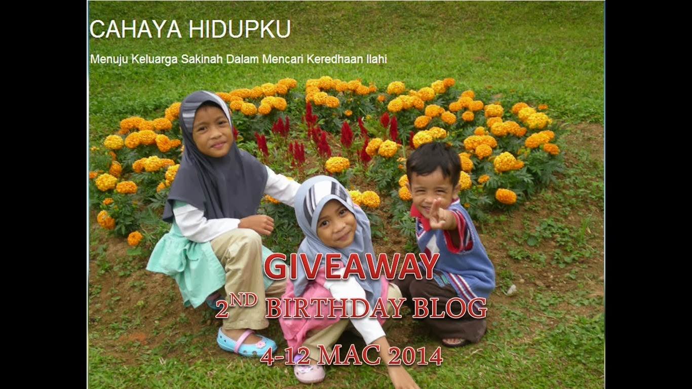 2ND BIRTHDAY BLOG CAHAYA HIDUPKU 12 MAC 2014