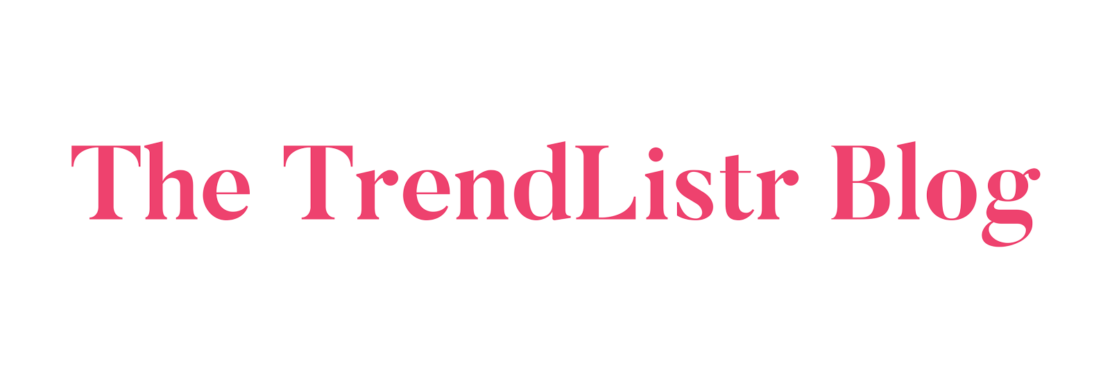 The TrendListr Blog