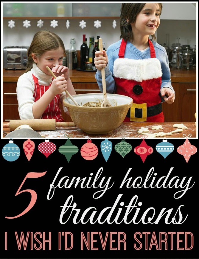 5 Family Holiday Traditions I Wish I'd Never Started With My Kids by @RobynHTV