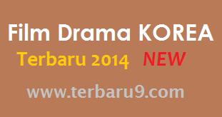 Daftar Film Drama Korea Terbaru 2014