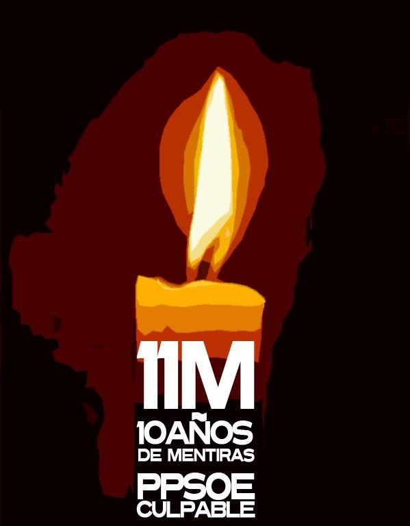 #11M DIEZ AÑOS DE MENTIRAS PPSOE CULPABLE