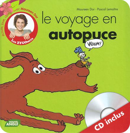 """""""Le voyage en autopuce"""" de Maureen Dor et Pascal Lemaitre"""