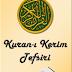 Kullandığım Kuran-ı Kerim Tefsiri Android Programım