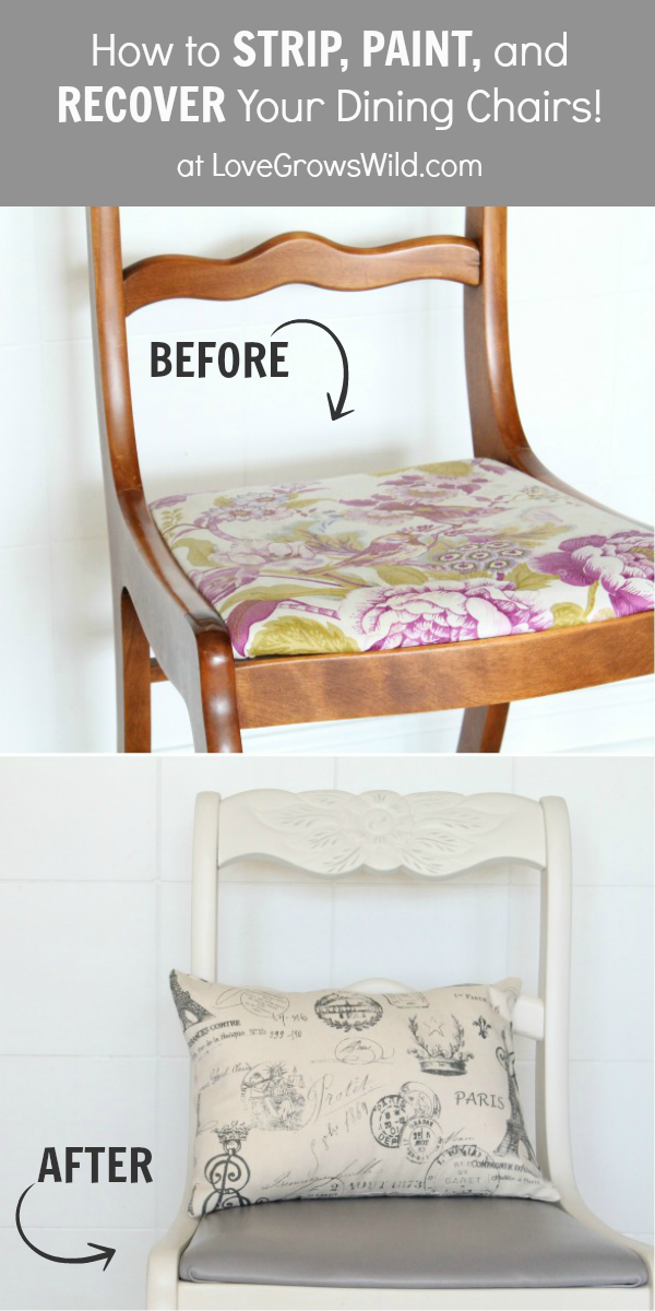 Dining Chair Makeover How To Strip Paint And Recover Chairs Love Grows Wild
