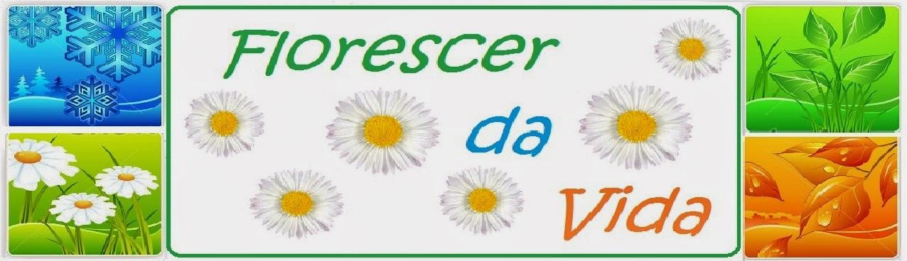 FLORESCER DA VIDA