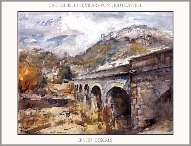 CASTELLBELL I EL VILAR-PINTURA-PAISATGES-PONT-RIU-CASTELL-PINTURES-CATALUNYA-PINTOR-ERNEST DESCALS-