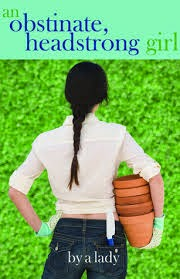 Book cover: An Obstinate, Headstrong Girl by A Lady