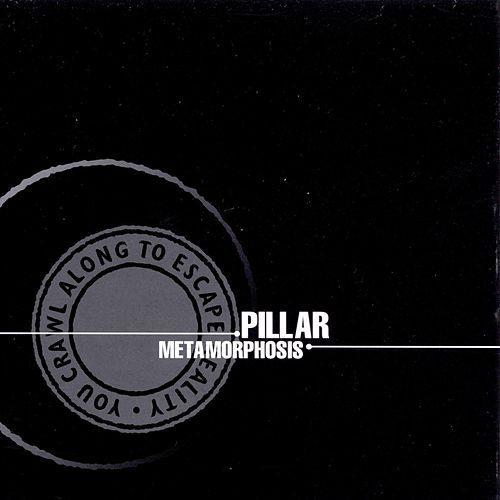 Pillar - Metamorphosis 1999