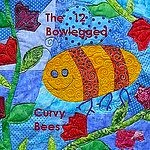 The 12 Bowlegged Curvy Bees